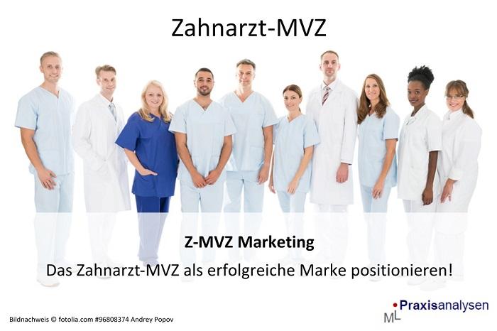 Z-MVZ-Marketing-Das-Zahnarzt-MVZ-als-erfolgreiche-Marke-positionieren-Betriebswirtschaftliche-Beratung-Coaching-1