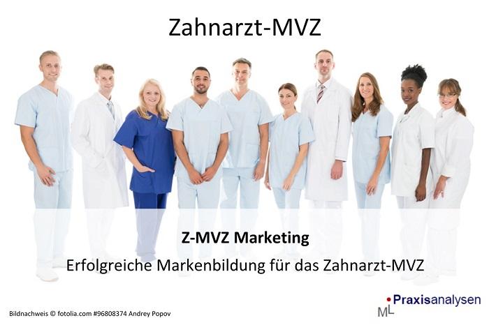 Z-MVZ-Marketing-Erfolgreiche-Markenbildung-fuer-das-Zahnarzt-MVZ-Betriebswirtschaftliche-Beratung-Coaching-1