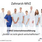 Z-MVZ Unternehmensführung - Größer ist nicht gleich wirtschaftlicher!