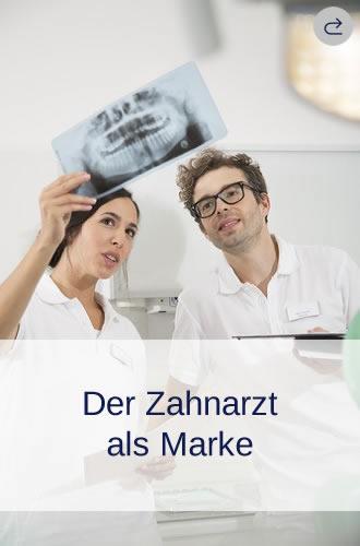 Der Zahnarzt als Marke, die Marke Zahnarzt, Markenbildung für Zahnärzte und Zahnarztpraxen, Positioniertungs-Coaching