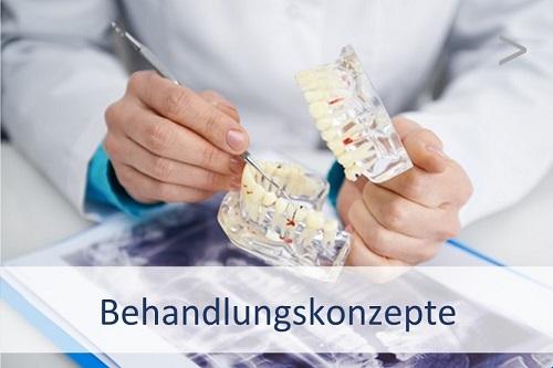 Zahnärztliche Behandlungskonzepte