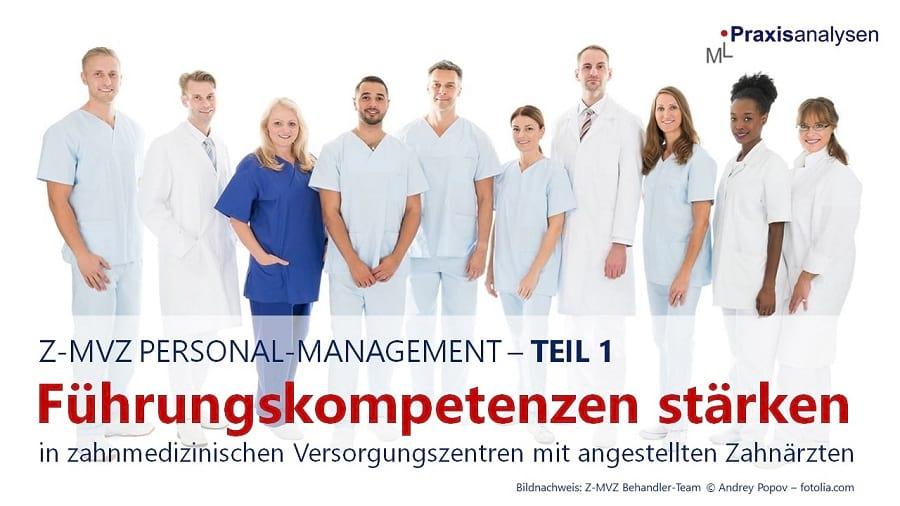fuehrungskompetenzen-im-zahnarzt-mvz-staerken-teil-1-personal-management