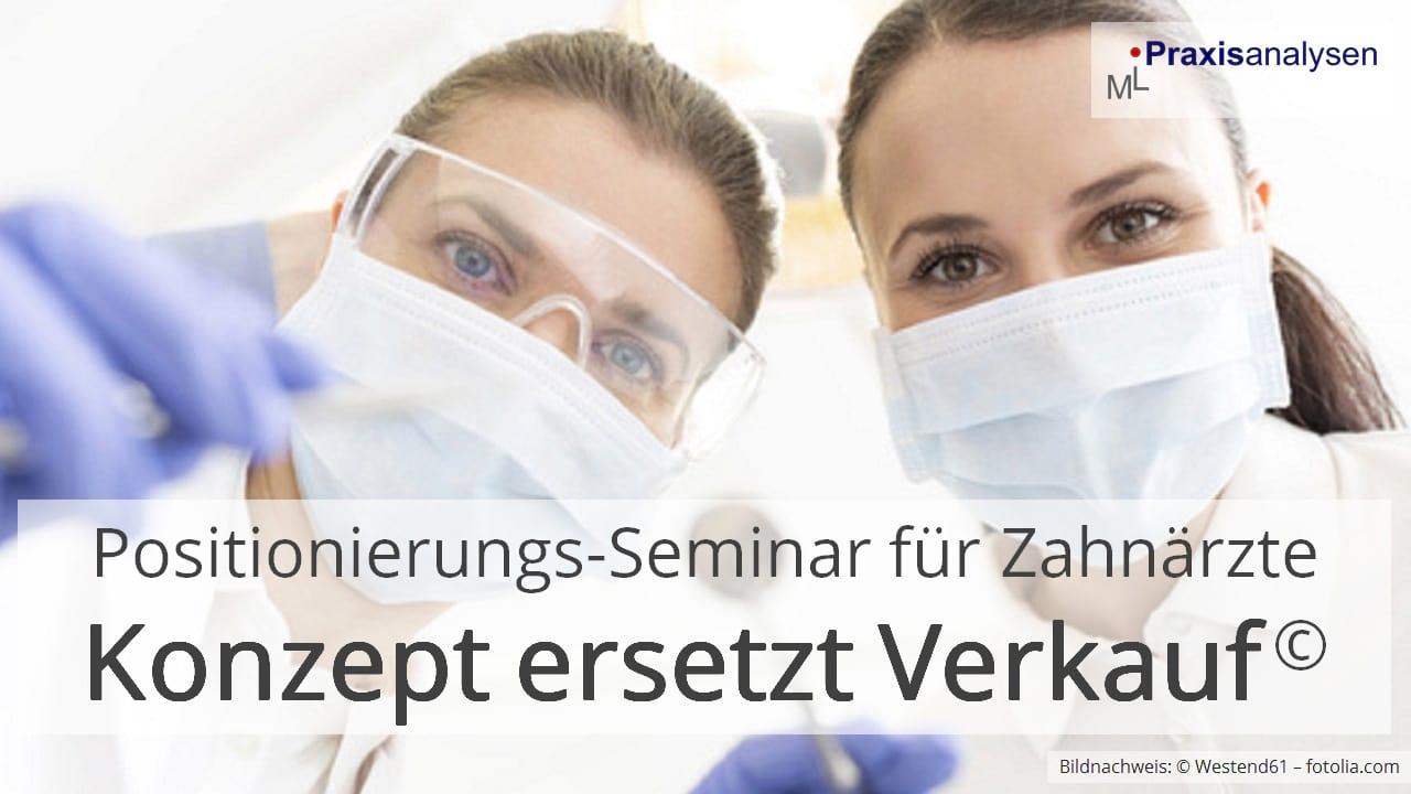 Positionierungs-Seminar für Zahnärzte