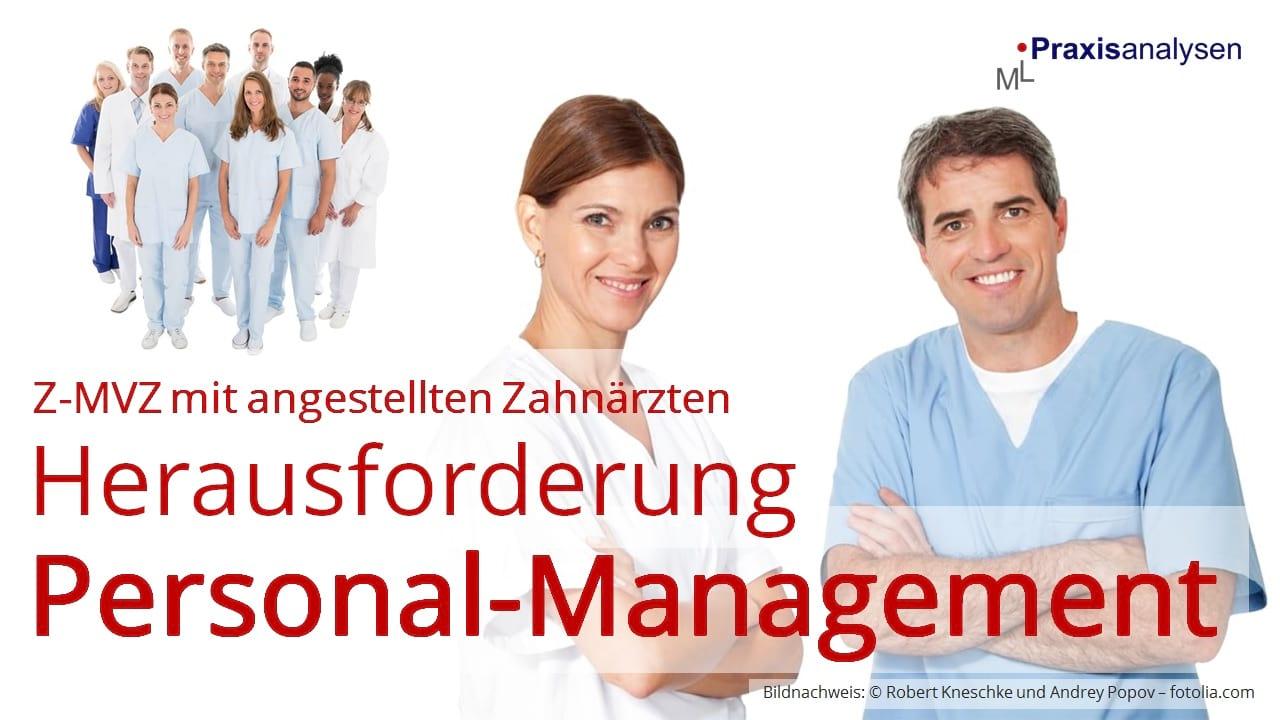 Z-MVZ Herausforderung Personal-Management