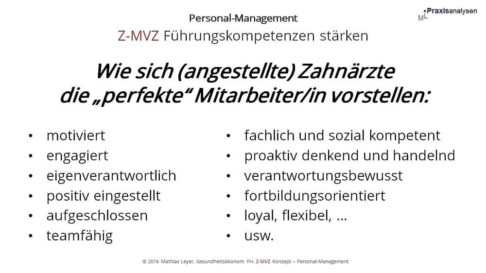 """Wie sich (angestellte) Zahnärzte im Z-MVZ die """"perfekte"""" Mitarbeiter/in vorstellen / wünschen"""