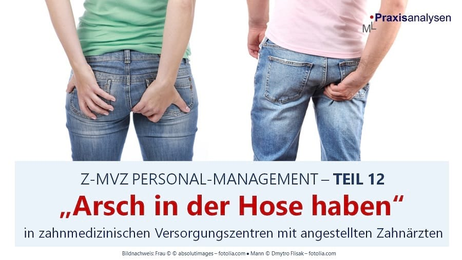"""Z-MVZ Personal-Management: """"Arsch in der Hose haben"""