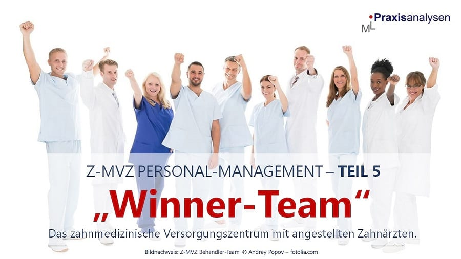 das-winner-team-z-mvz-mit-angestellten-zahnaerzten-teil-5-personal-management