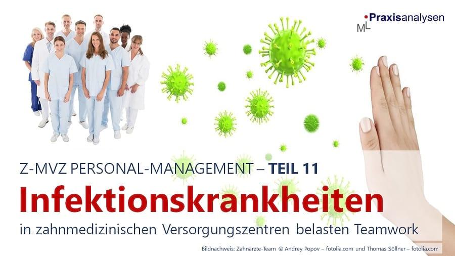 infektionskrankheiten-im-zahnarzt-mvz-belasten-teamwork-teil-11-z-mvz-personal-management