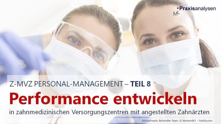 performance-entwicklung-angestellter-zahnaerzte-im-z-mvz-teil-8-personal-management