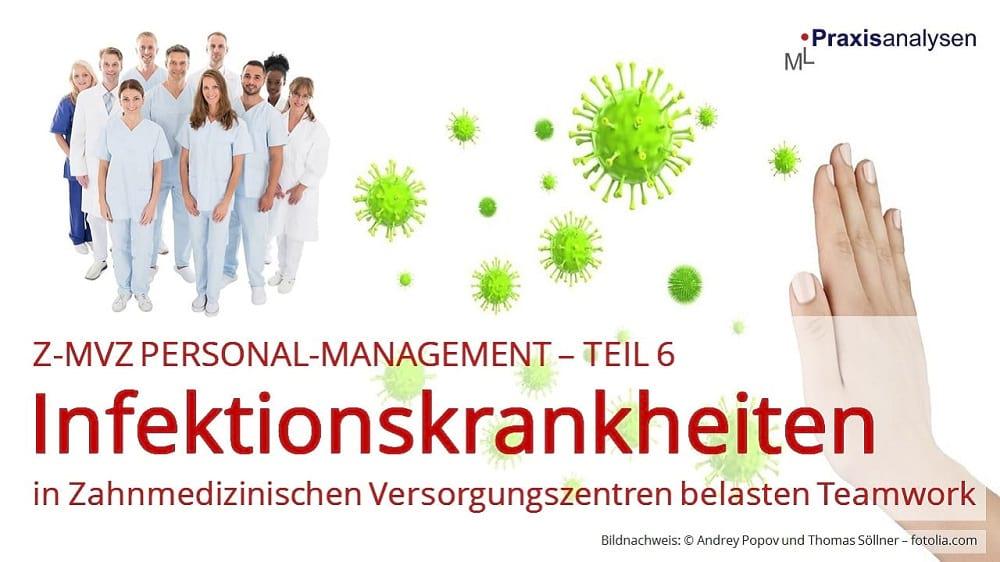 """Z-MVZ Personal-Management: """"Infektionskrankheiten belasten Teamwork"""""""