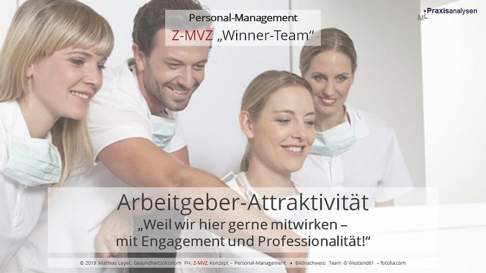 Arbeitgeber-Attraktivität eines Zahnmedizinischen Versorgungszentrums: Wenn Mitarbeiter/innen gerne mitwirken und sich mit Engagement und Professionalität einbringen.