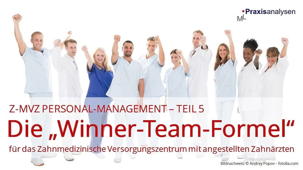 "Z-MVZ Personal-Management: Die ""Winner-Team-Formel"""