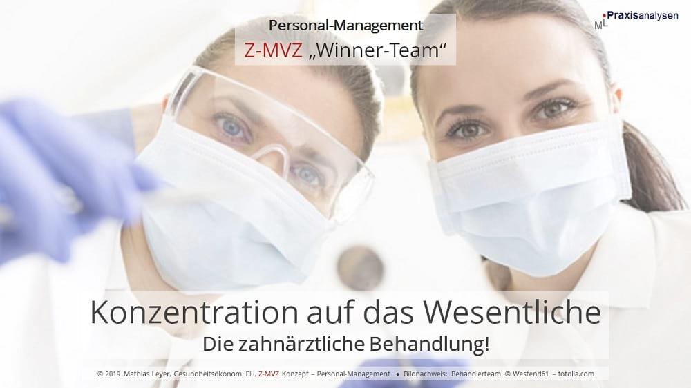 Konzentration auf das Wesentliche in einem Z-MVZ: Die zahnärztliche Behandlung!