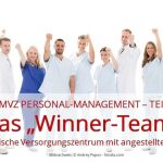 "Z-MVZ Personal-Management: Das ""Winner-Team"""