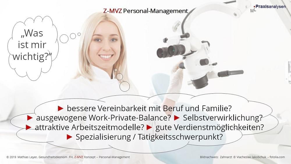 """Was ist Zahnärzten/innen wichtig, die sich für die Position """"XY"""" in einem Z-MVZ bewerben?"""