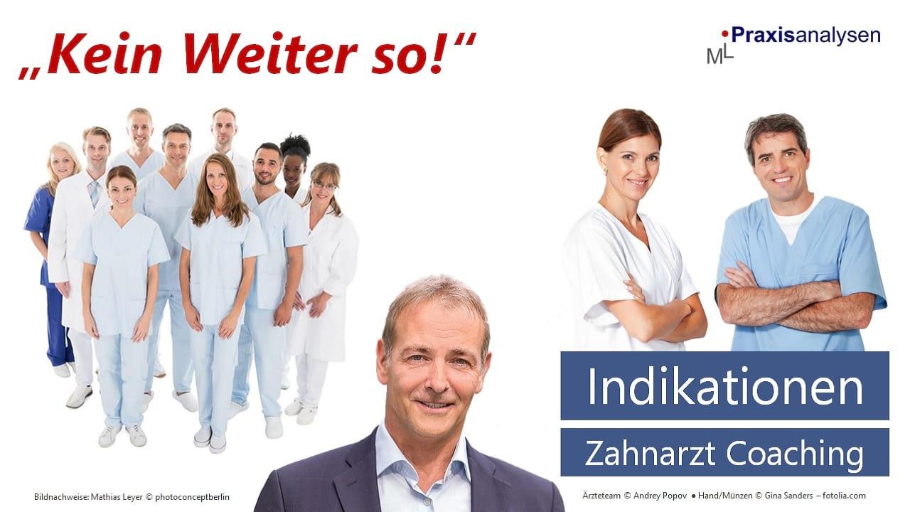 indikationen-fuer-ein-zahnarzt-coaching-praxis-klinik-uebag-z-mvz-angestellte-zahnaerzte