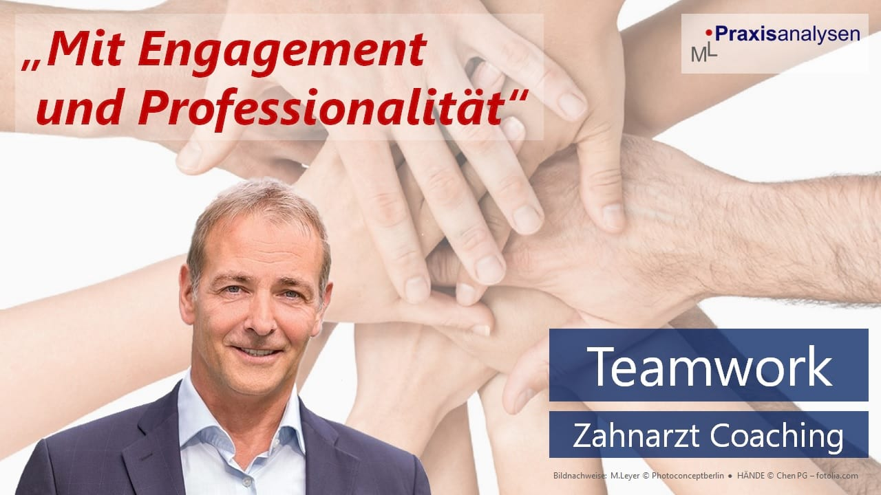 teamwork-in-der-zahnarztpraxis-mit-engagement-und-professionalitaet-zahnarzt-coaching