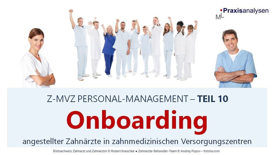 onboarding-angestellter-zahnaerzte-im-z-mvz-teil-10-personal-management