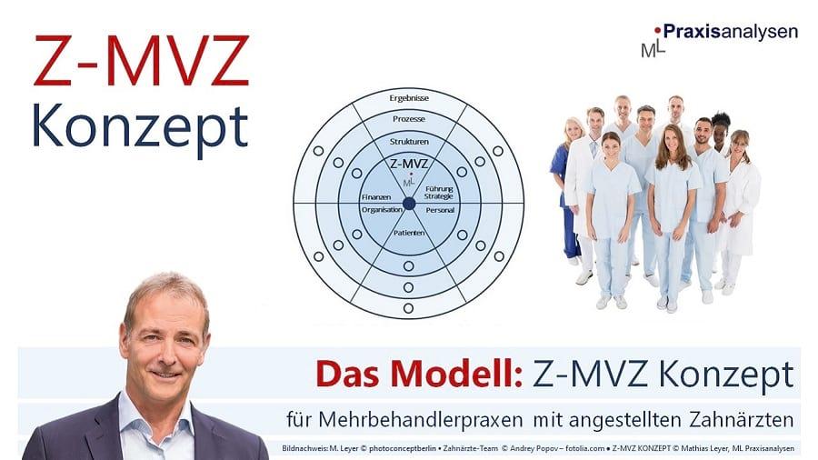 Z-MVZ Konzept - das Modell für zahnmedizinische Versorgungszentren mit angestellten Zahnärzten