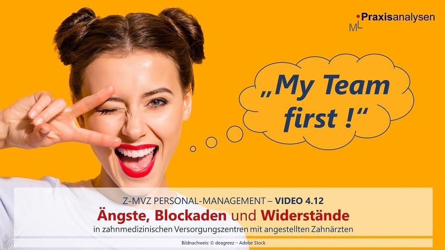 My Team first: Z-MVZ mit angestellten Zahnärzten, Teil 4.12 [Personal-Management]