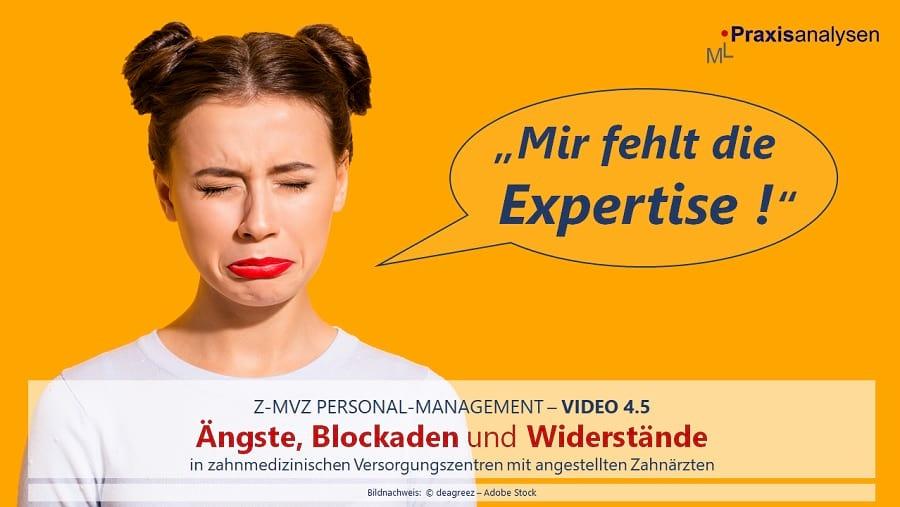 Spezialisierung: fehlende Expertise angestellter Zahnärzte im Z-MVZ, Teil 4.5 [Personal-Management]